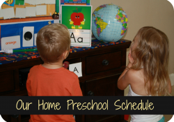 Our Home Preschool Schedule
