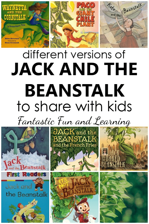 Different versions of Jack and the Beanstalk to share with kids