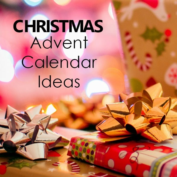 Christmas Advent Calendar Ideas for Families