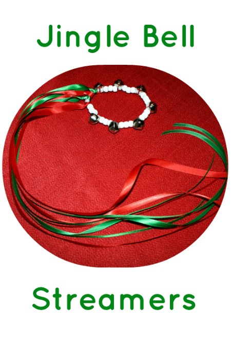 Jingle Bell Streamers...gross motor movement and music in one