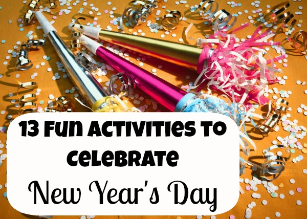 New Year Traditions A Day Of Family Fun