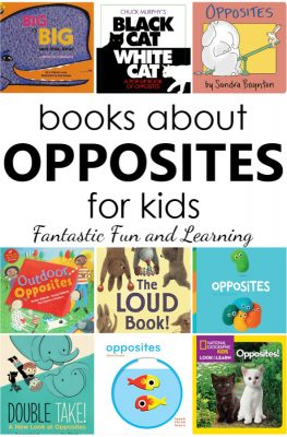 Books About Opposites for Babies, Toddlers, and Preschoolers