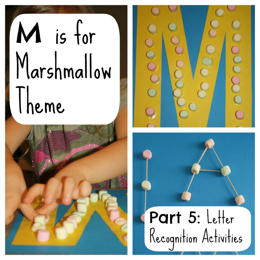 M Is For Marshmallow Letter Recognition Activities