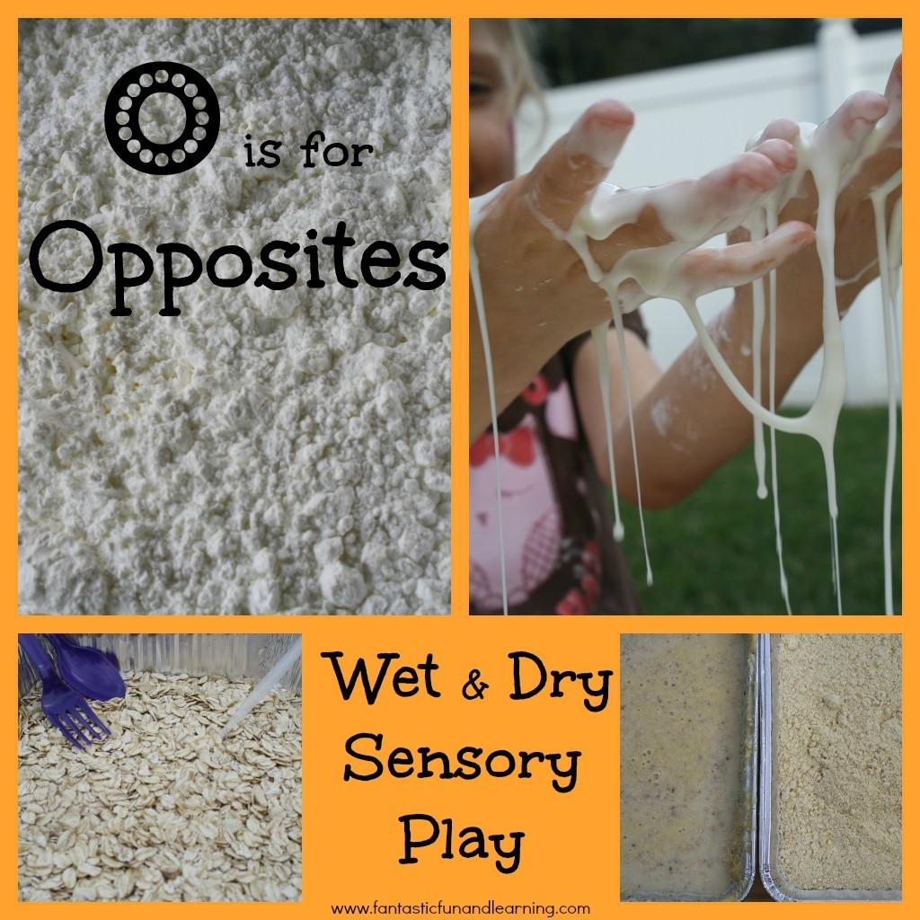 O is for Opposites: Wet & Dry Sensory Play