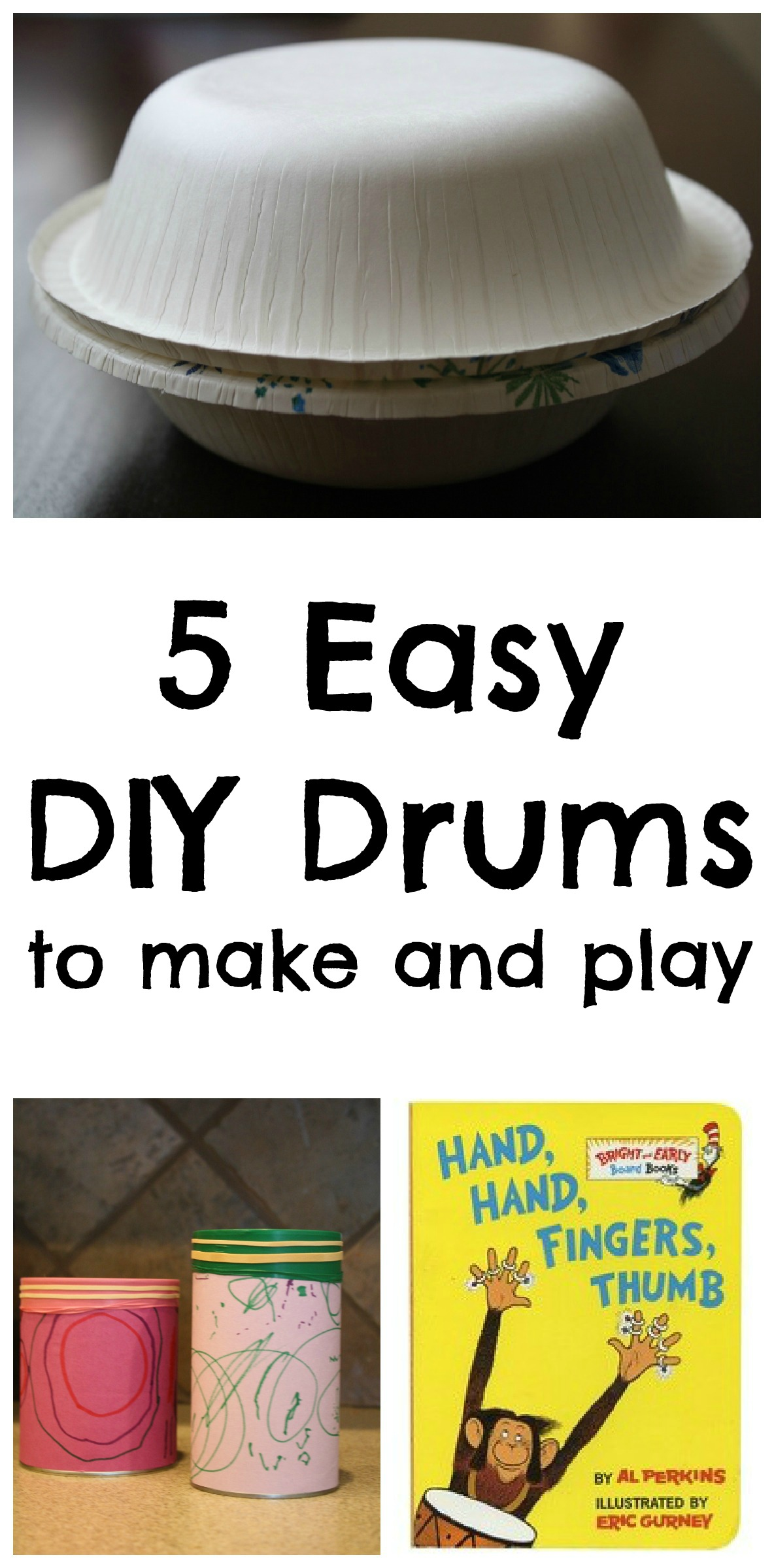 DIY Drums to Go With Hand, Hand, Fingers, Thumb