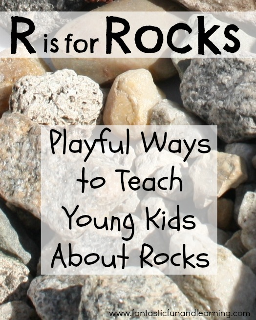 30 Playful Ways to Teach Young Kids About Rocks