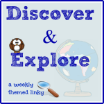 Discover & Explore Weekly Themed Linky