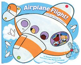 Airplane Flight!: A Lift-the-Flap Adventure by Susanna Leonard Hill