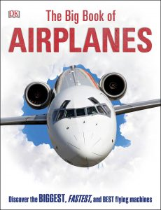 The Big Book of Airplanes by DK