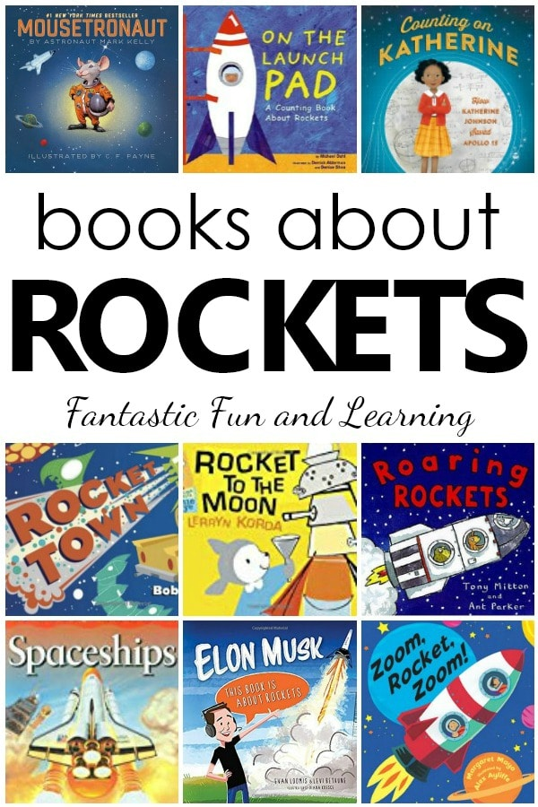 Books about Rockets. Fiction and nonfiction rocket books for toddlers and preschoolers #booklist #kidlit #spacetheme #STEM #preschool
