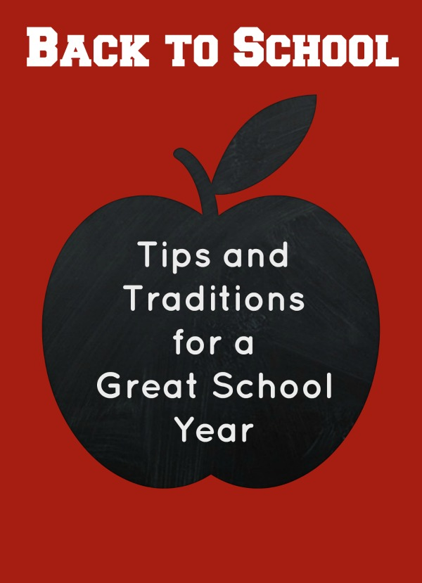 Back to School Tips and Traditions