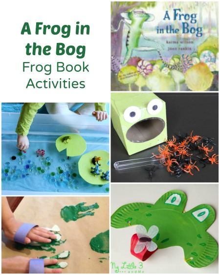Frog Activities to go along with Karma Wilson's A Frog in the Bog
