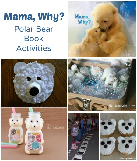 Polar Bear Activities to go along with Mama, Why or any polar bear book