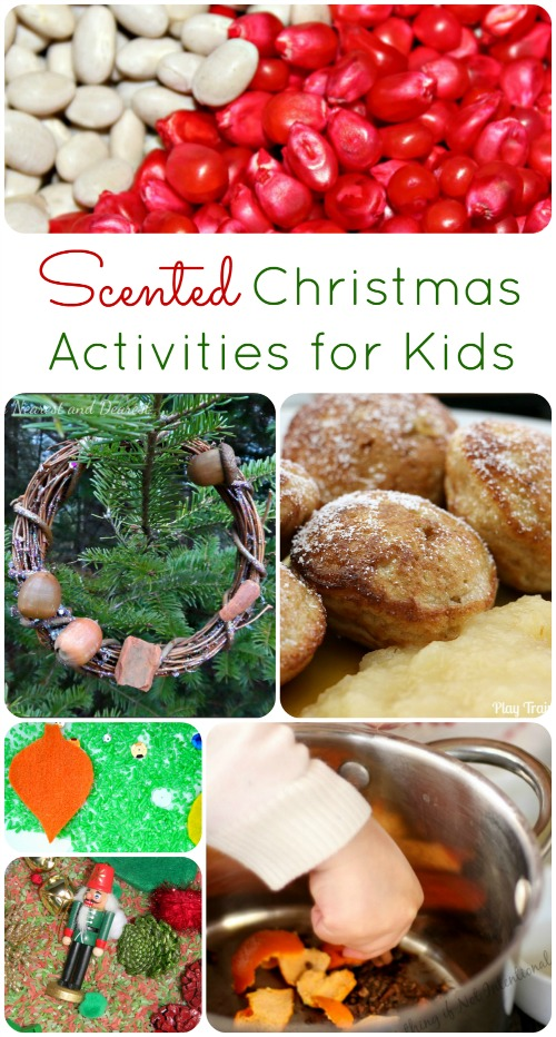 Scented Christmas Activities for Kids...explore the scents of the holidays with these fun play ideas and recipes