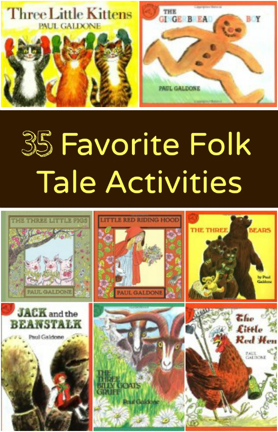 35 Favorite Folk Tale Activities...preschool activities to go with books by Paul Galdone