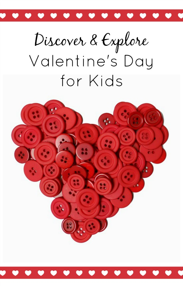 Discover and Explore Valentine's Day for Kids