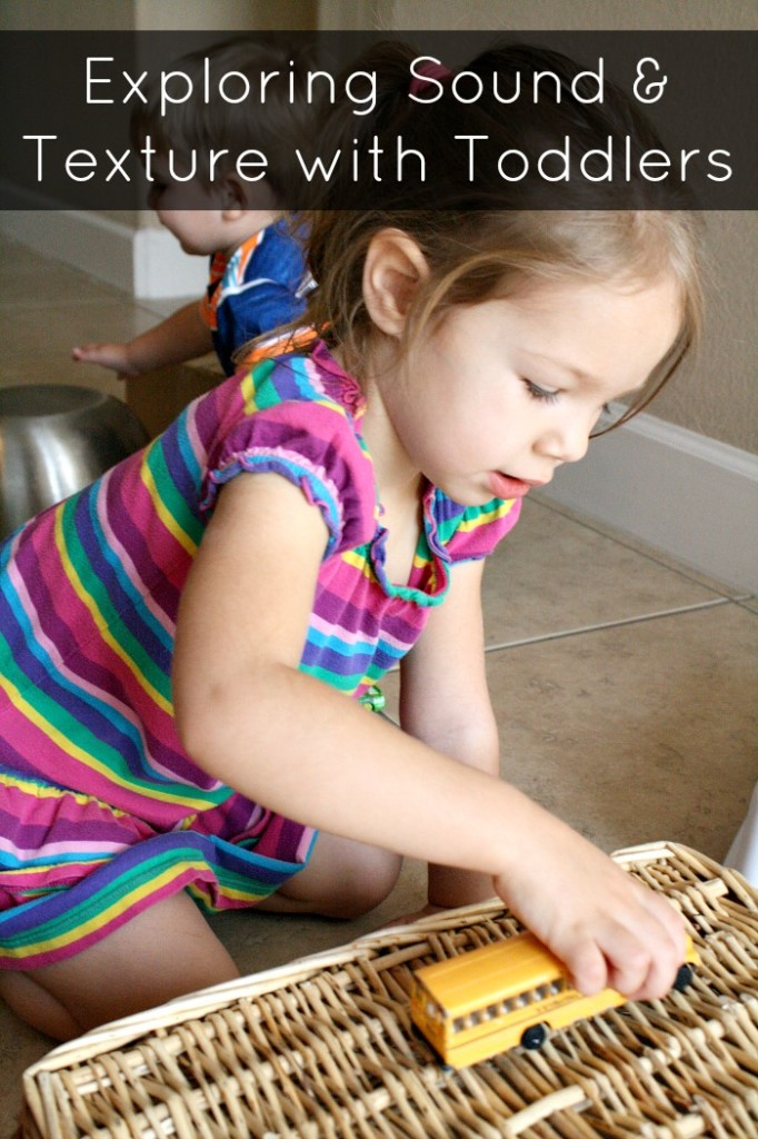Exploring Sound and Texture with Toddlers