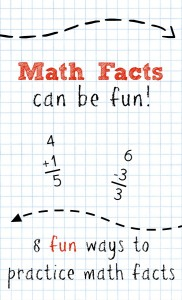 Math Facts Can be Fun! Strategies and games to help kids remember math facts