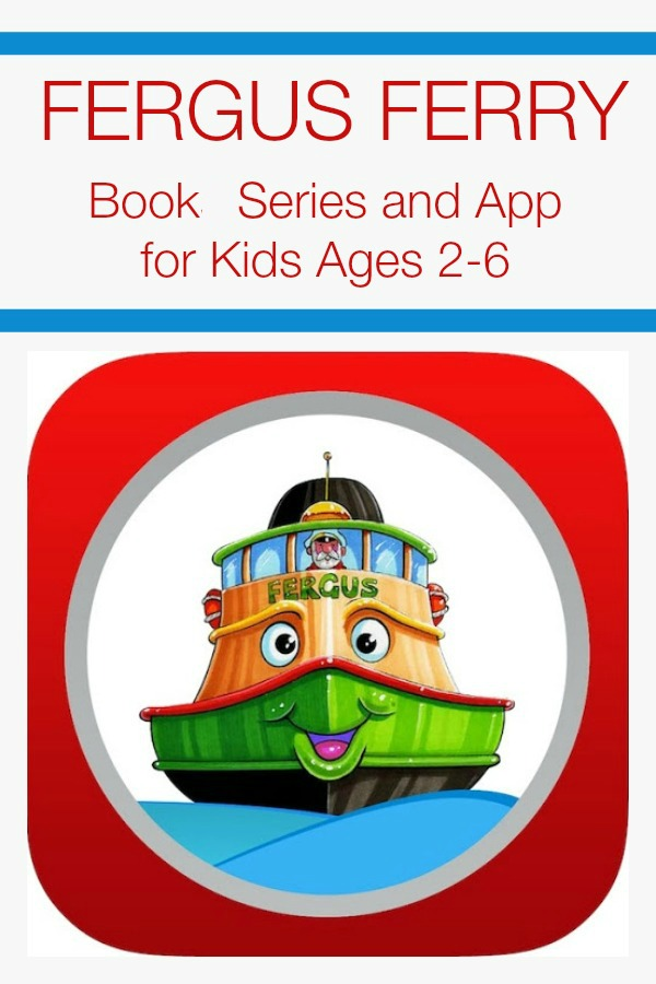 Fergus Ferry~Fun Book Series and App for Kids Ages 2-6