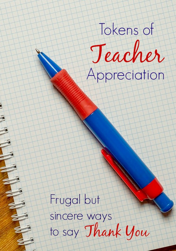Token of Teacher Appreciation...frugal but sincere ways to say thank you
