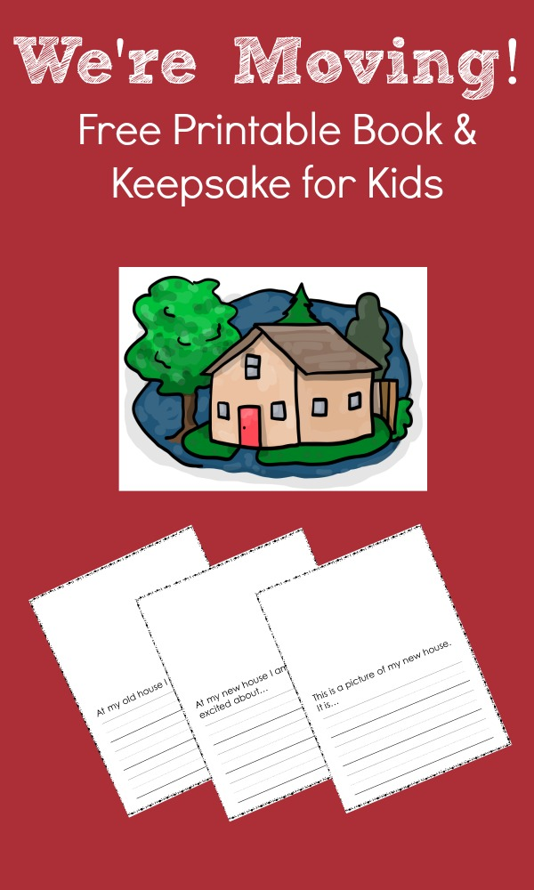 Free Printable~Moving to a New House Book and Keepsake
