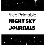 Free Printable Night Sky Journals~Writing and Drawing journals that include pages for scientific observations and imaginative stories about outer space