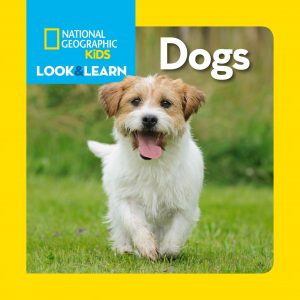 National Geographic Kids Look and Learn Dogs