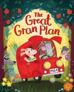 The Great Gran Plan by Elli Woollard