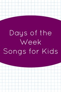 Days of the Week Songs for Kids
