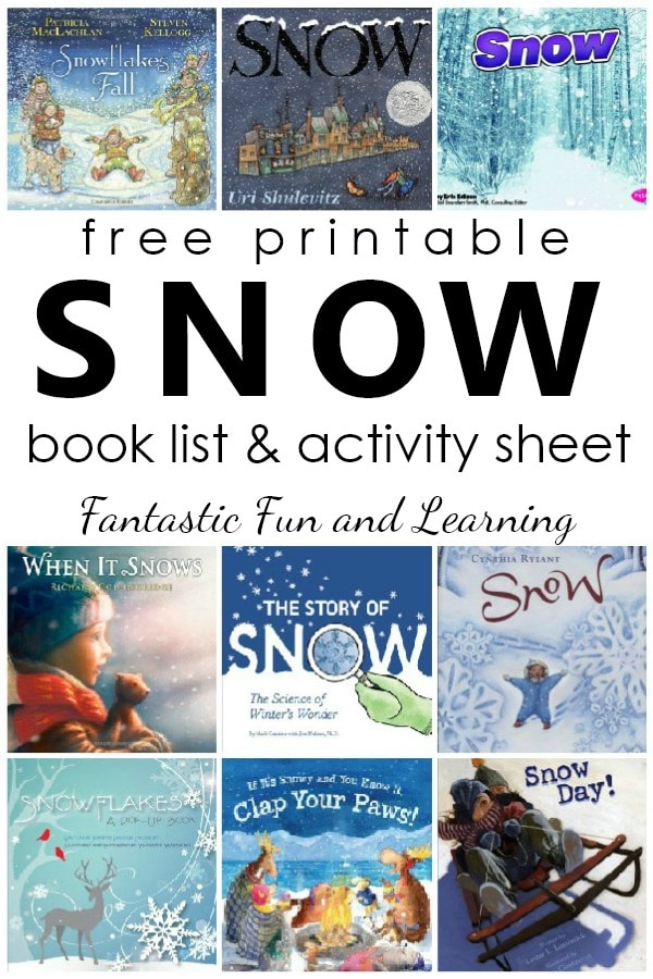 books about snow and snowflakes snow book list with free printable book list and activity