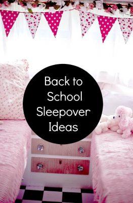Back to School Sleepover