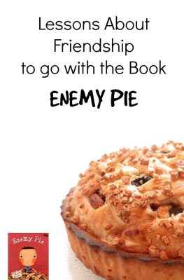 Character Lessons About Friendship to go with Enemy Pie