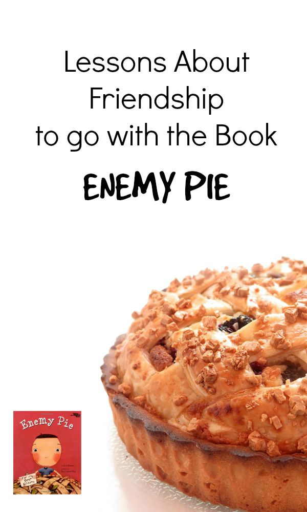 Character Lessons About Friendship to go with the book Enemy Pie