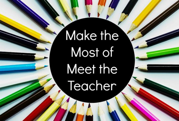 Make the Most of Meet the Teacher or similar back to school events
