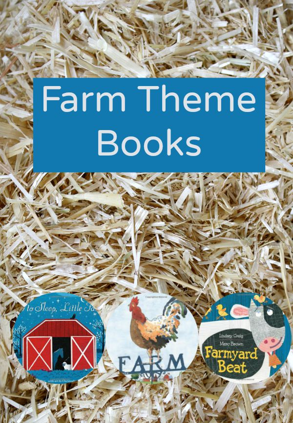 Farm Theme Books-teach kids about life, plants, animals and machines on a farm.