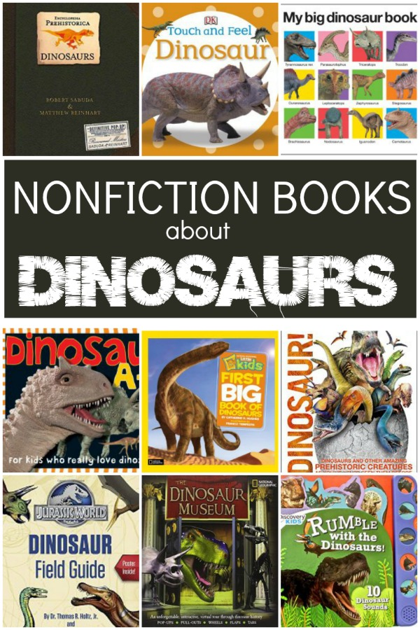 Nonfiction Books About Dinosaurs for Toddlers, Preschoolers, and School Age Kids