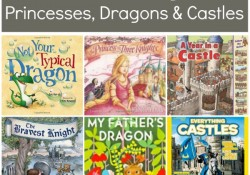 Books About Knights, Princesses, Dragons and Castles