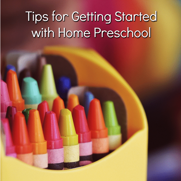 Tips for getting started teaching preschool at home