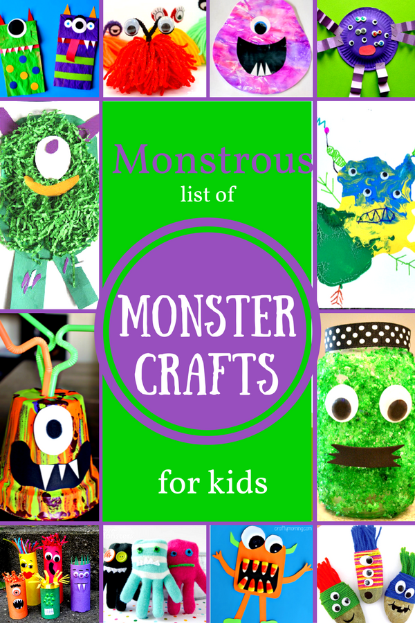 Monstrous List Of Monster Crafts For Kids Fantastic Fun Learning