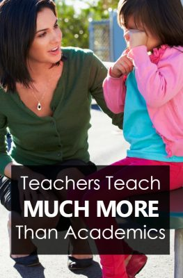 Teachers Teach Much More Than Academics