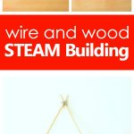 Wire and Wood STEAM Building