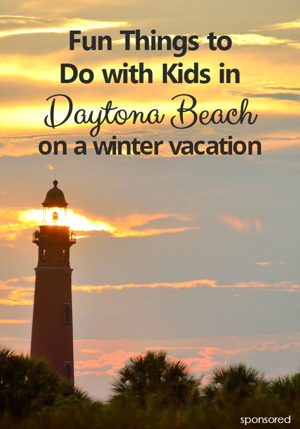 Fun things to do in daytona beach fl with kids during the for Winter vacations in florida