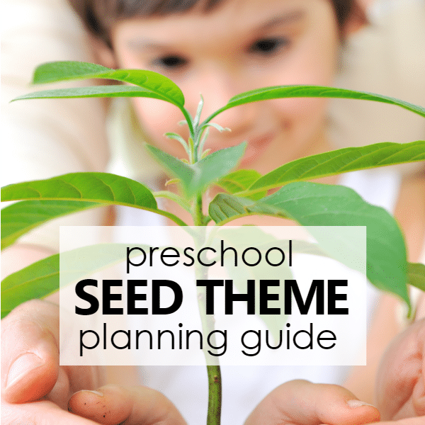 Don T Miss Our Full Seed Theme Resource Guide It S Of Even More Activities For Kids