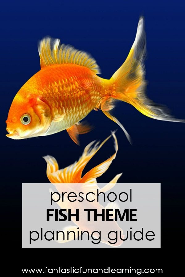 Preschool Fish Theme Lesson Plans, Activities, and Planning Guide