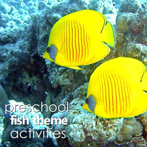 Preschool Fish Theme Activities - Fantastic Fun & Learning