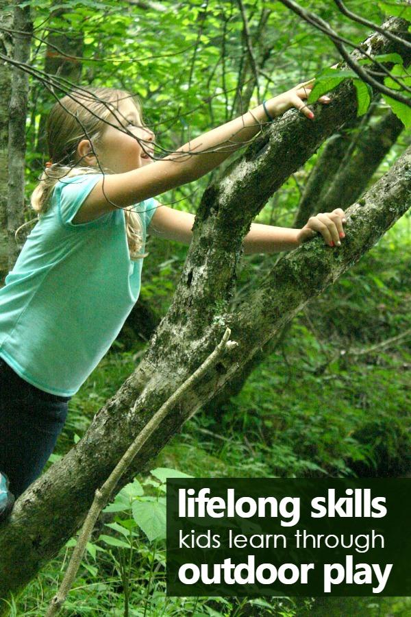 Lifelong skills kids learn through outdoor play