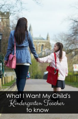 What I Want My Child's Future Kindergarten Teacher to Know