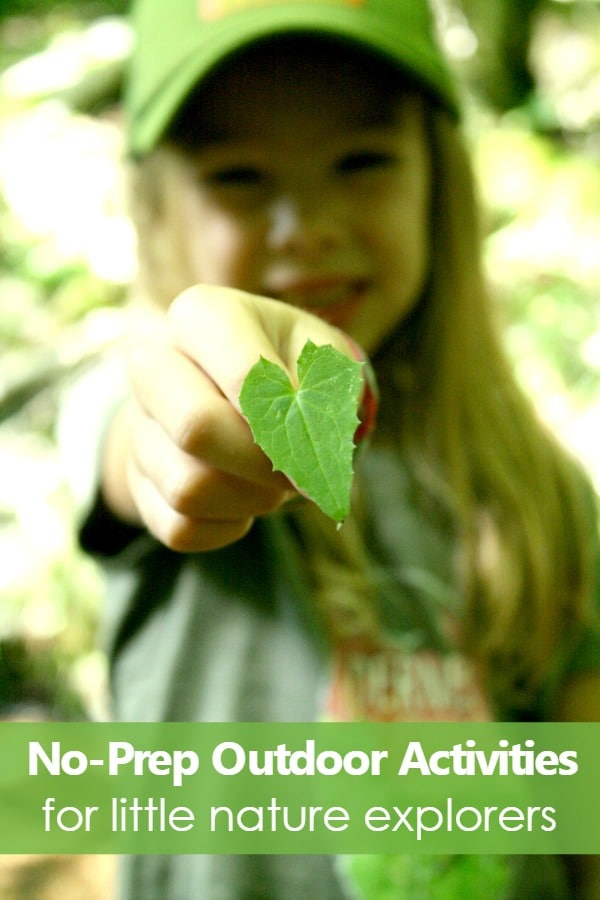 No-Prep Outdoor Activities for Little Nature Explorers--get outdoor and enjoy some unstructured family time with these EASY but fun ideas