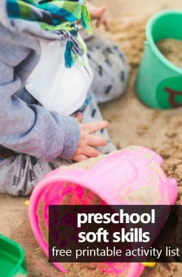 Preschool Soft Skills-An overview of preschool skills that support academic learning and a free printable activity list of ideas #preschoolathome #homeschoolpreschool #homepreschool