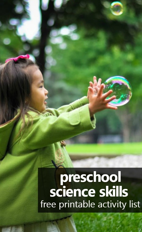 preschool science skills and goals for teaching preschool at home. Includes free printable science activity idea list. #homepreschool #preschoolathome #homeschoolpreschool